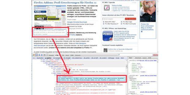 Fahren Sie mit dem Mauszeiger über ein Element auf der Webseite und Firebug zeigt Ihnen den dazu gehörigen Quellcode an.