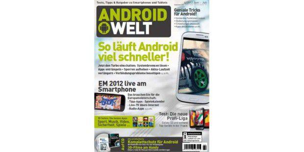 AndroidWelt 4/2012 jetzt am Kiosk!