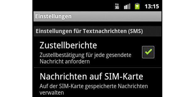 """Bei Android lässt sich in den """"Einstellungen"""" festlegen,dass für jede verschickte SMS eine Zustellbestätigung angefordertwird, sobald sie das Handy des Empfängers erreicht."""