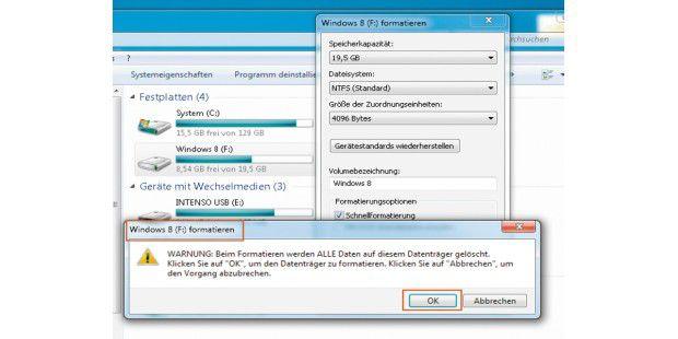 Zunächst entfernen Sie Windows 8, indem Sie die Partitionformatieren.