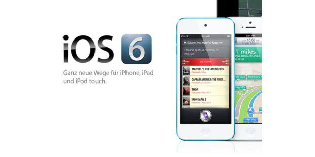 iOS 6 steht zum Download bereit