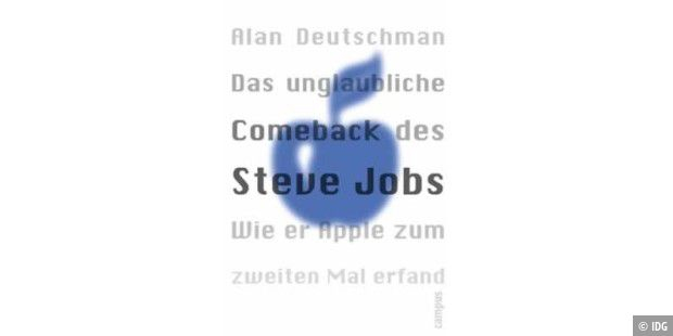 Alan Deutschman The Second Coming of Steve Jobs