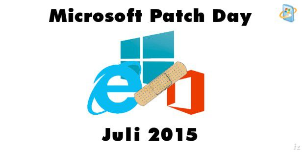 Patch Day Juli 2015 mit 14 Bulletins