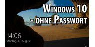 Video: Windows 10 ohne Passwort starten
