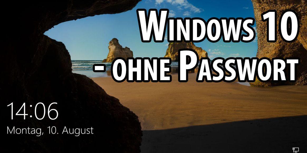 Video: Windows 10 ohne Passwort starten