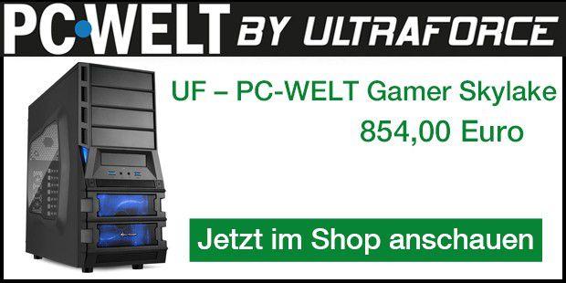 UF - PC Welt Gamer Skylake