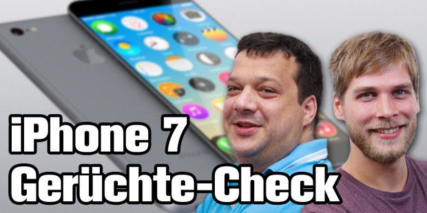 iPhone 7 - Gerüchte-Check - Tech-up