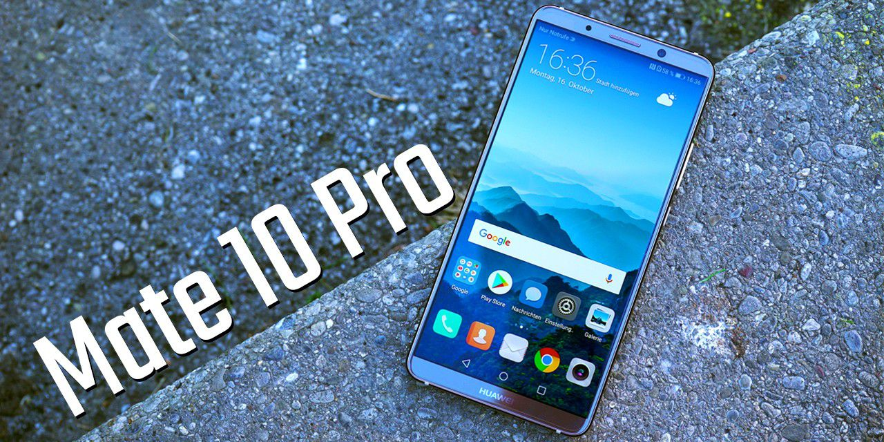 KI-SMARTPHONE - Huawei Mate 10 Pro - Hands-on