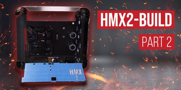 Sie nimmt GESTALT an - HMX2-Build - Part 2